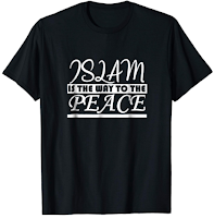 Muslim T-Shirt - Islam is the way to the peace