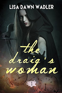 The Draig's Woman - time travel romance by Lisa Dawn Wadler