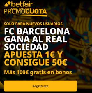 betfair promocuota Barcelona gana Real Sociedad 16 diciembre 2020