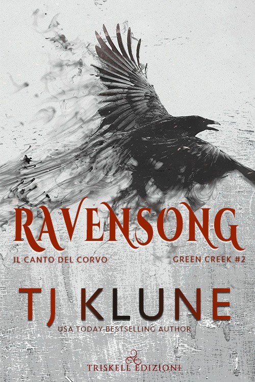 """Libri in uscita: """"Ravensong - Il canto del corvo"""" (Serie Green Creek #2) di TJ Klune"""