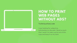How to Print Webpage Articles without Ads?
