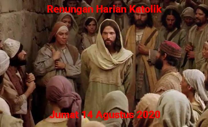 Rеnungаn Hаrіаn Katolik Jumat 14 Agustus 2020