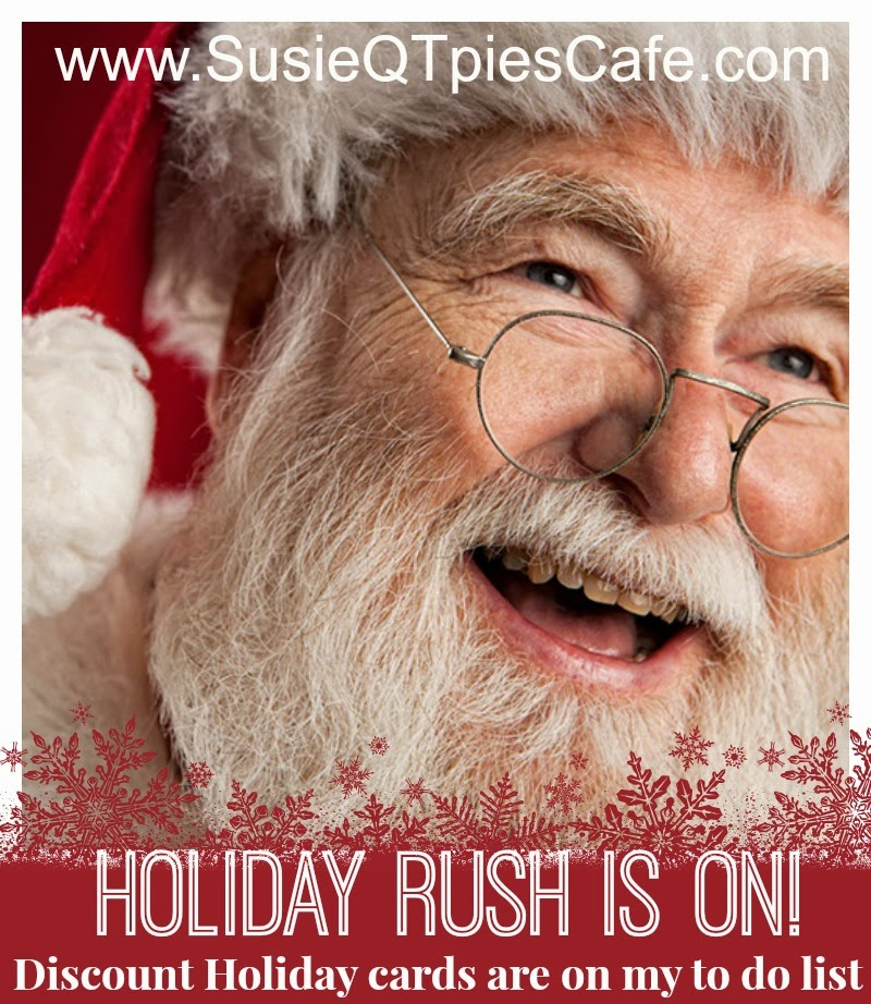 SusieQTpies Cafe: The Holiday Rush Is On! Discount
