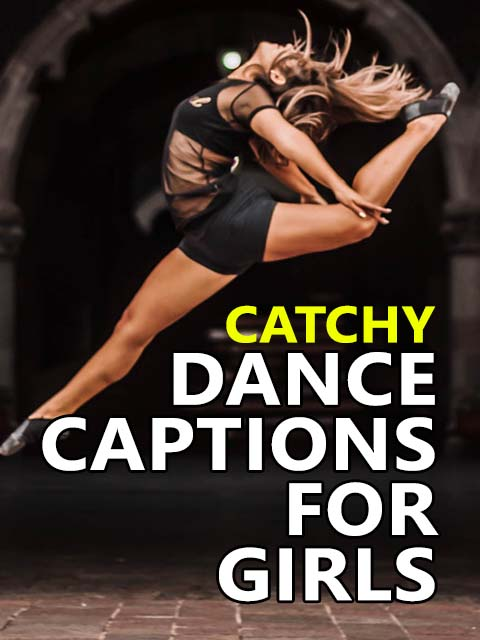 Dance Captions for girls