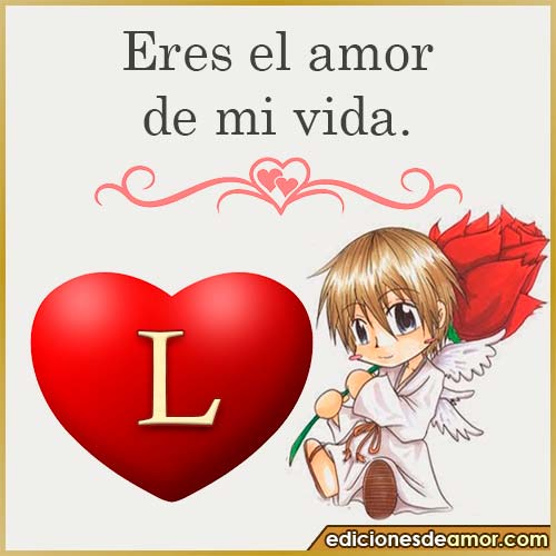 eres el amor de mi vida L