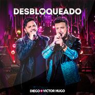 Desbloqueado – Diego e Victor Hugo