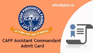 CAPF Assistant Commandant Admit Card