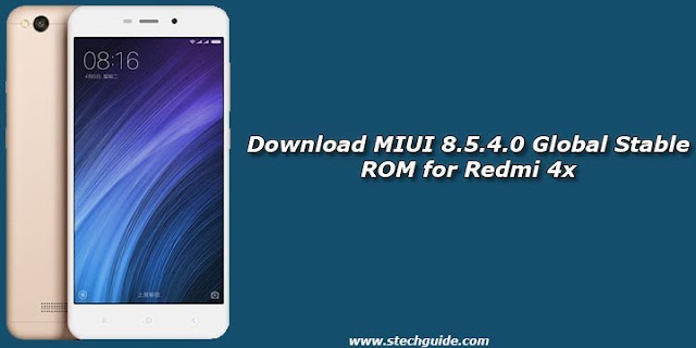 Custom Rom MIUI 8.5.4.0 Global Stable ROM Redmi 4X