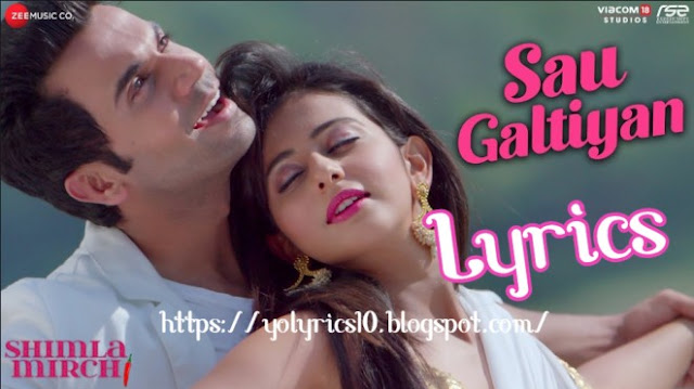 Sau Galtiyan Lyrics - Shimla Mirch | YoLyrics