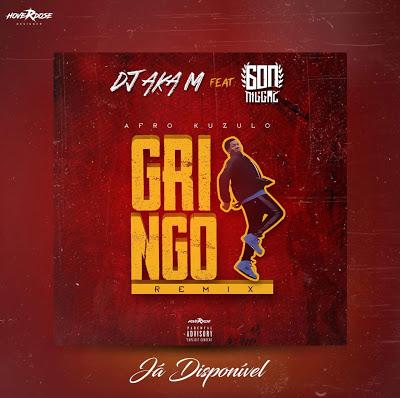 Gringo (Remix) - Dj Aka M feat. 600 Niggaz (Afro House)