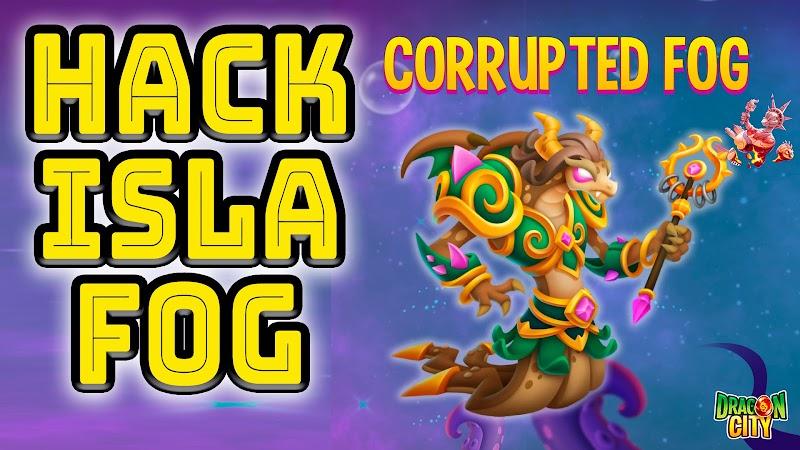 Dragon CIty : Isla Neblina Corrupta Hack