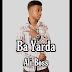 [MUSIC] : Ali Boss - Ba Yarda