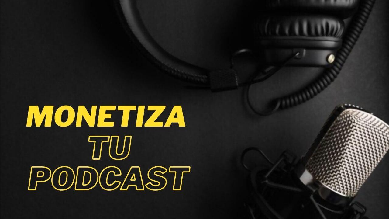 formas-ganar-dinero-con-podcast