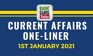 Current Affairs One-Liner: 1st January 2021