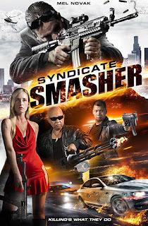 فيلم Syndicate Smasher 2017 مترجم