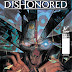 """Dishonored"" Game Franchise Getting a Comic Collection This Fall!"