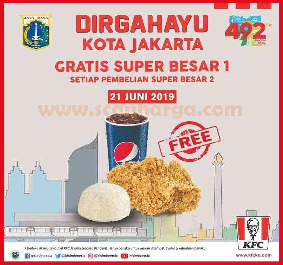 KFC Promo HUT Jakarta ke 493 Buy 1 Get 1 Gratis Super Besar!