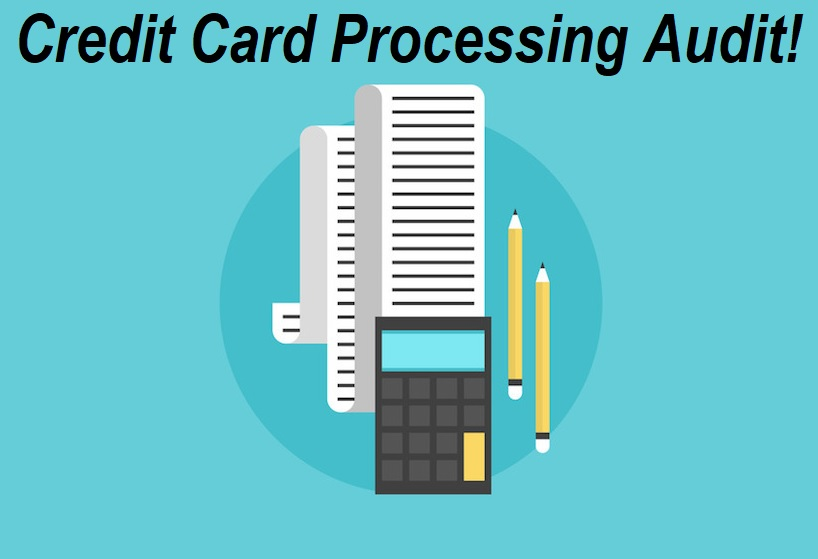 Credit Card Processing Audit