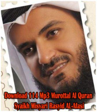 30 Juz Murottal Al Quran Syaikh Misyari Rasyid Free Download