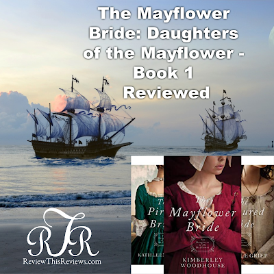 The Mayflower Bride: Daughters of the Mayflower Book Review