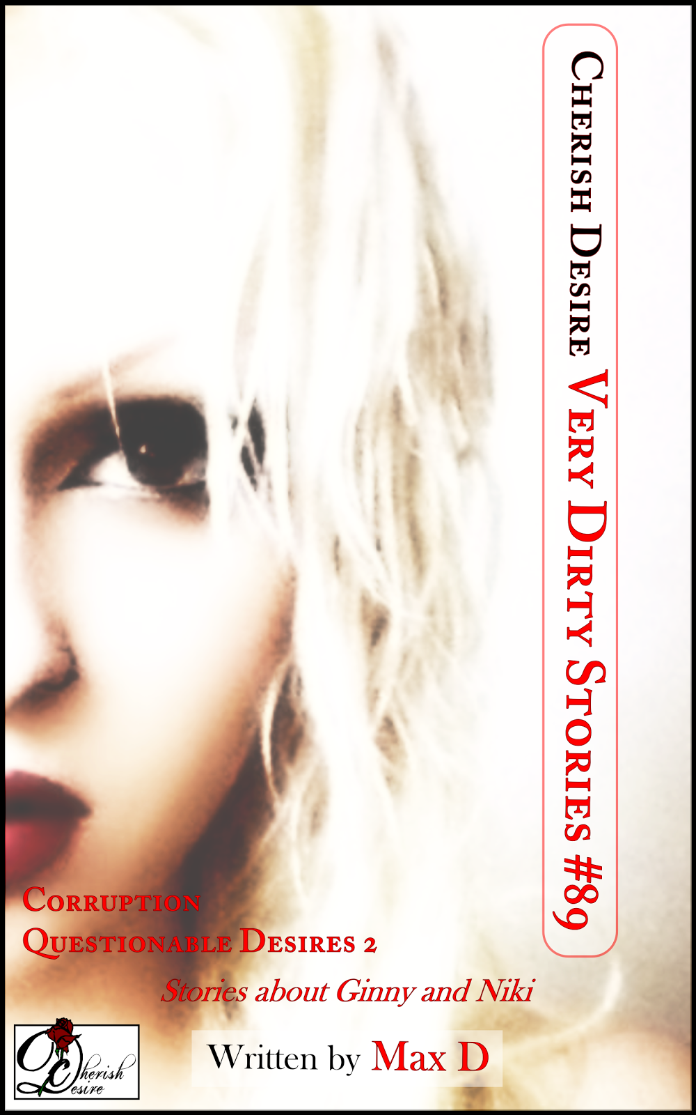 Cherish Desire: Very Dirty Stories #89, Max D, erotica
