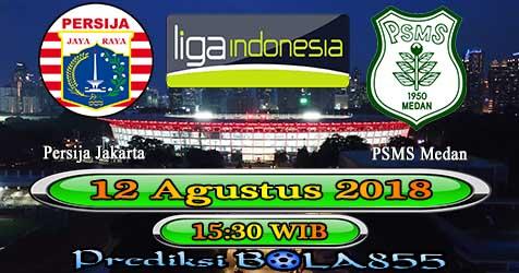 Prediksi Bola855 Persija Jakarta vs PSMS Medan 12 Agustus 2018
