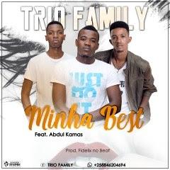 Trio Family - Minha Best (feat. Abdul Kamas)