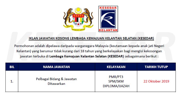 Jawatan Kosong Lembaga Kemajuan Kelantan Selatan Kesedar Kelayakan Pmr Spm Diploma Ijazah Ejawatankini Com