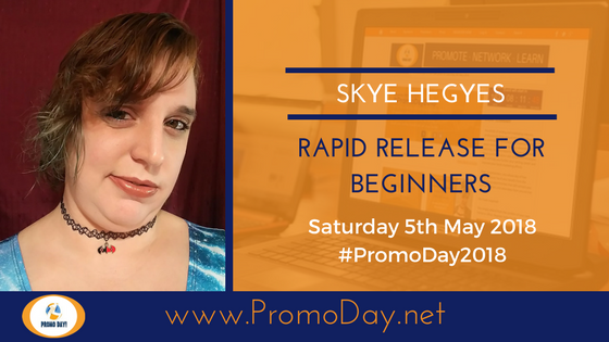 #PromoDay2018 #Webinar: Rapid Release for Beginners with Skye Hegyes