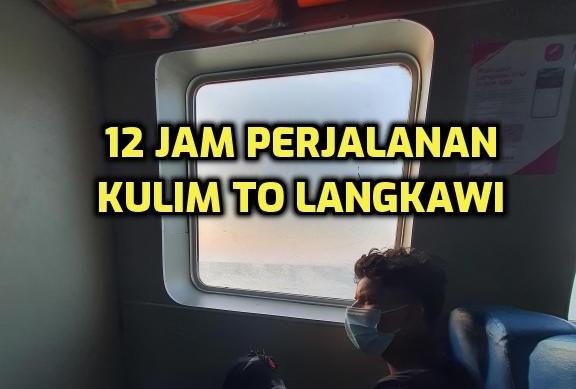 12 Jam Perjalanan Dari Kulim ke Langkawi
