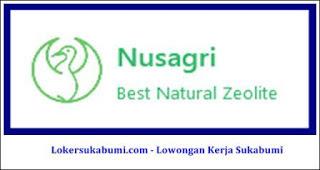 Lowongan kerja Nusagri Sukabumi 2021