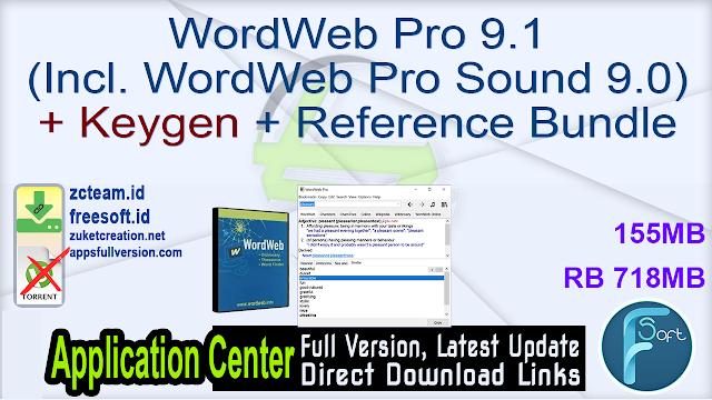 WordWeb Pro 9.1 (Incl. WordWeb Pro Sound 9.0) + Keygen + Reference Bundle