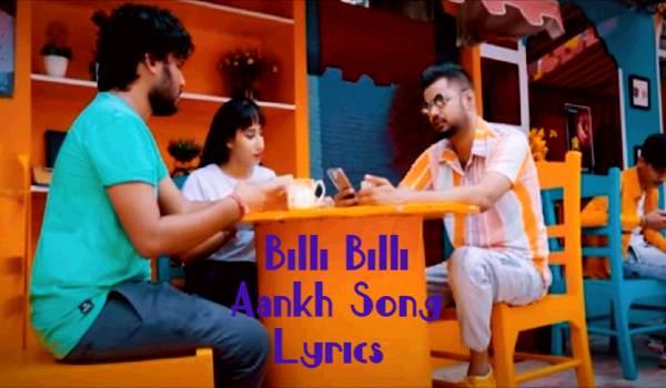 Billi Billi Aankh Song Lyrics