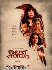 Ghost Stories Full Movie Download FilmyZilla