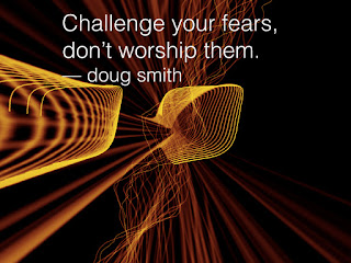 Challenge Your Fears - doug smith training