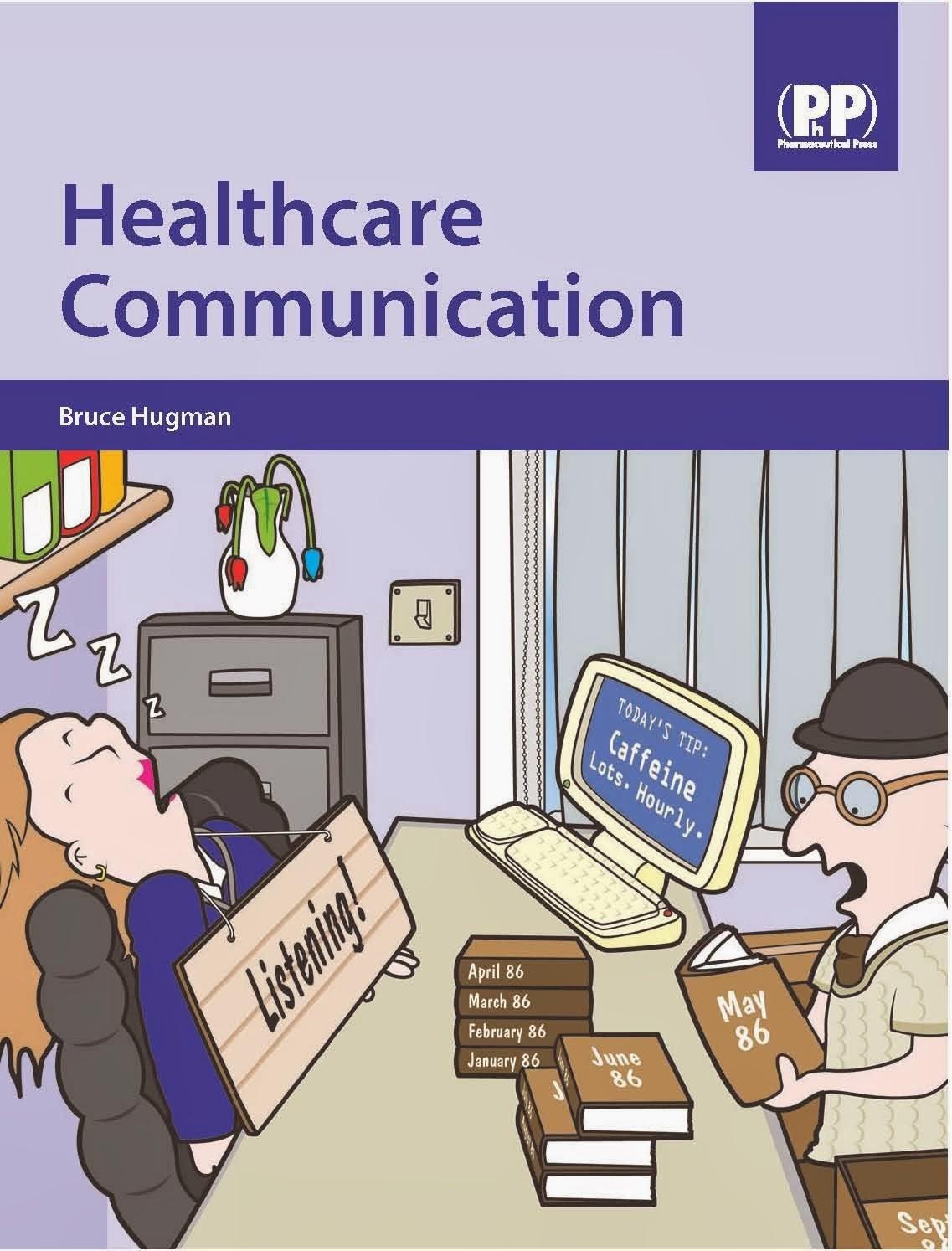 Bruce Hugman, Truyền thông trong chăm sóc y tế