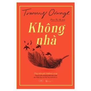 Không Nhà - Tommy Orange ebook PDF EPUB AWZ3 PRC MOBI