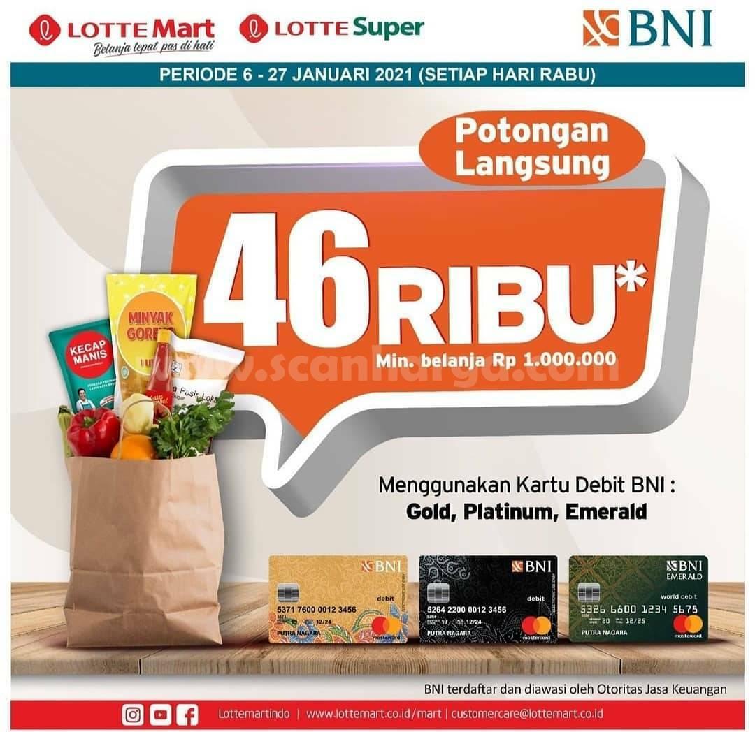 LOTTEMART Promo Potongan Langsung Rp 46.000 dengan menggunakan Kartu Debit BNI