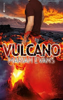 Vulcano 2, Mariah Evans