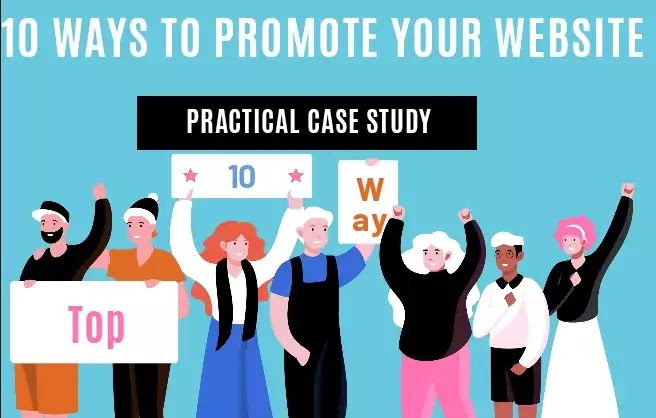 10 Ways to Promote Your Website: Practical Tips For Marketing Your Site
