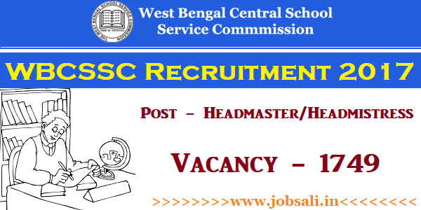 wb central school service commission, headmaster jobs, west bengal govt jobs online apply