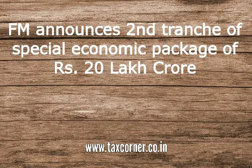 fm-announces-2nd-tranche-of-special-economic-package-of-rs.-20-lakh-crore