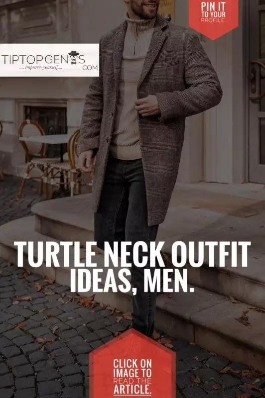 Ways to wear turtle neck men's.
