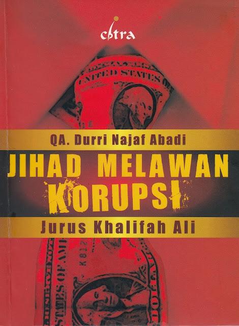 """Penyimpangan Syiah dalam Buku """"Jihad Melawan Korupsi Jurus Khalifah Ali"""""""