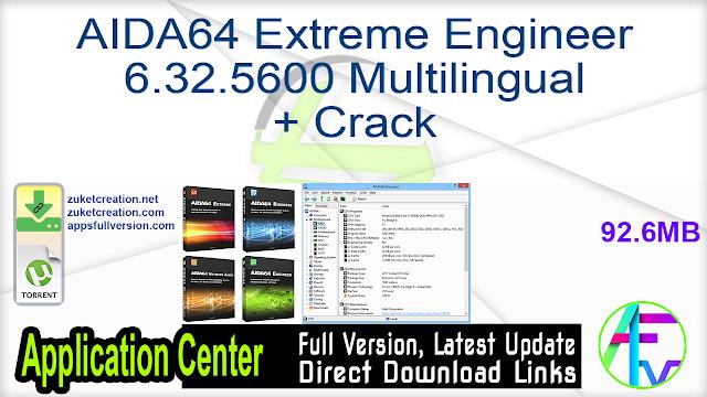 AIDA64 Extreme Engineer 6.32.5600 Multilingual + Crack