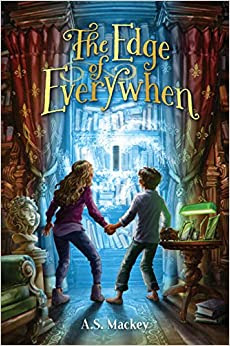 The Edge of Everywhen by A.S. Mackey