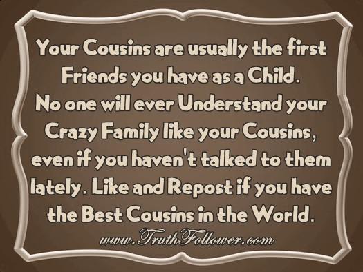cousins are usually the first friends
