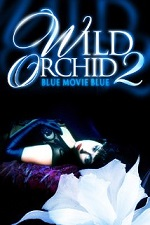 Watch Wild Orchid 2: Two Shades of Blue 1991 Online