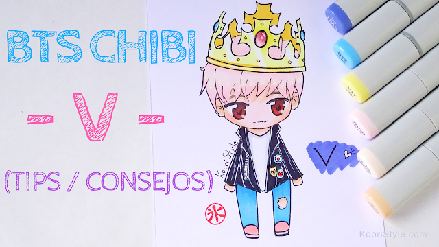 Koori Style, KooriStyle, Drawing, Speed Drawing, Copic, Staedtler, Markers, Marcadores, Rotuladores, BTS, V, TaeHyung, TaeTae, Chibi, Dibujo, Tips, Consejos, Advice, Avisos, Cute ,Kawaii