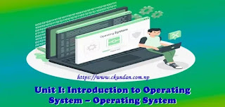 Introduction to Operating System – Operating System